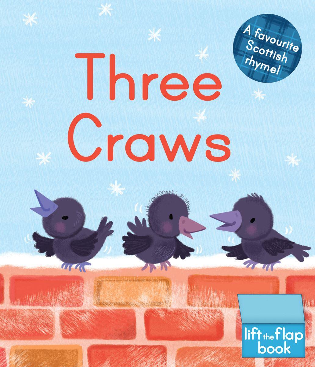 Three Craws (Children's Lift the Flap Board Book)
