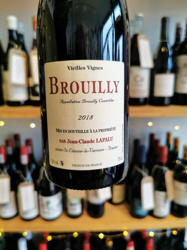 2018 Brouilly Vieilles Vignes, Domaine Jean-Claude Lapalu