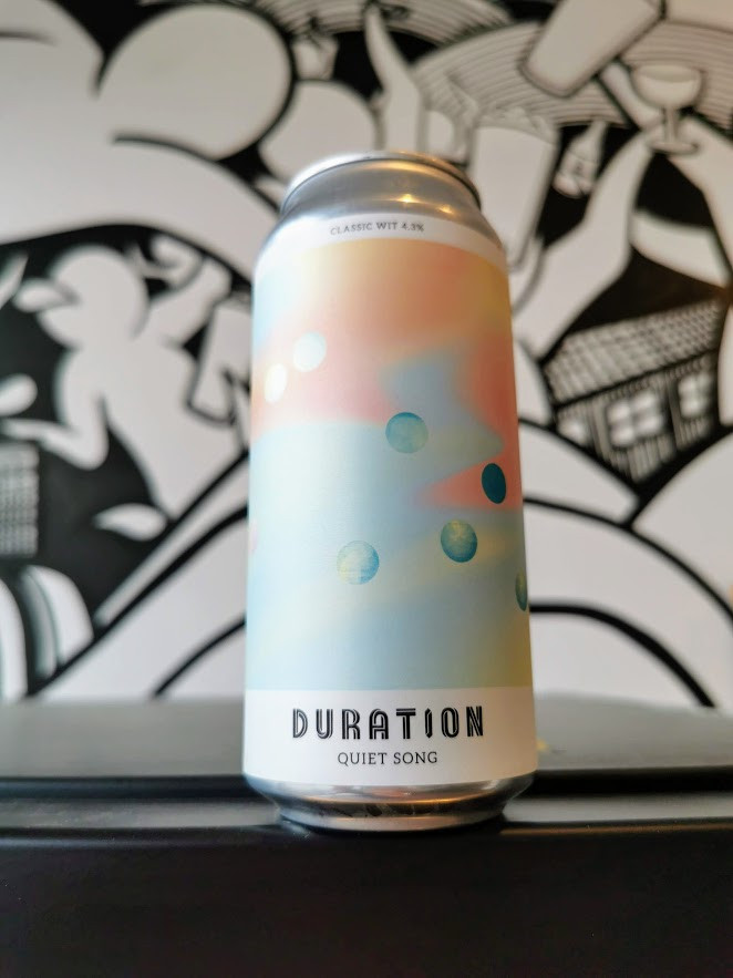 Quiet Song, Duration Brewing