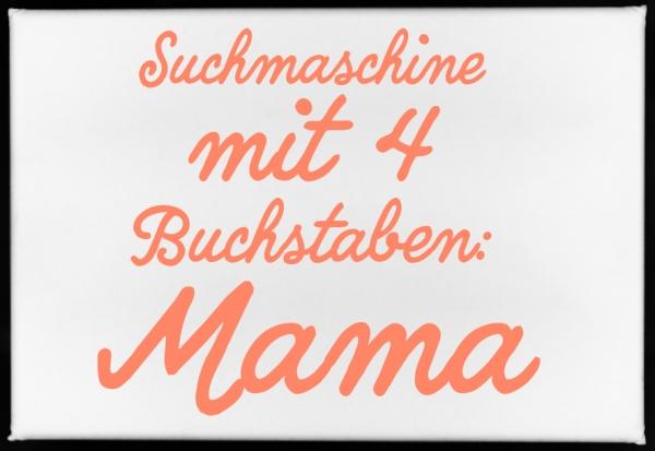 Magnet, SUCHMASCHINE MIT 4 BUCHSTABEN: MAMA