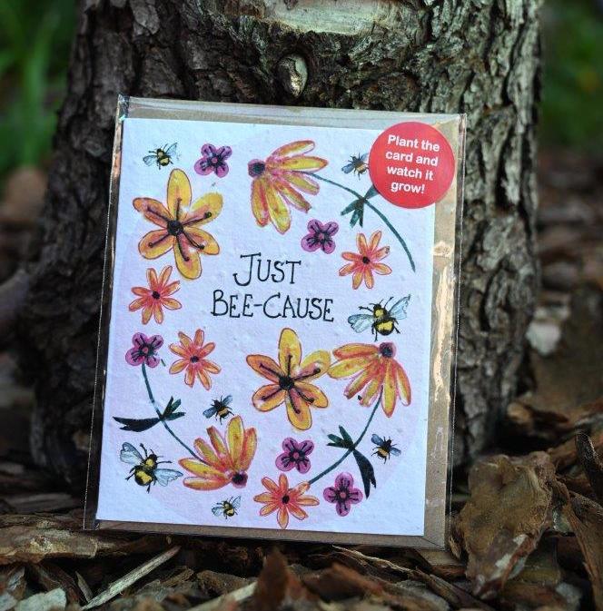 'Just Beecause' Seed Card