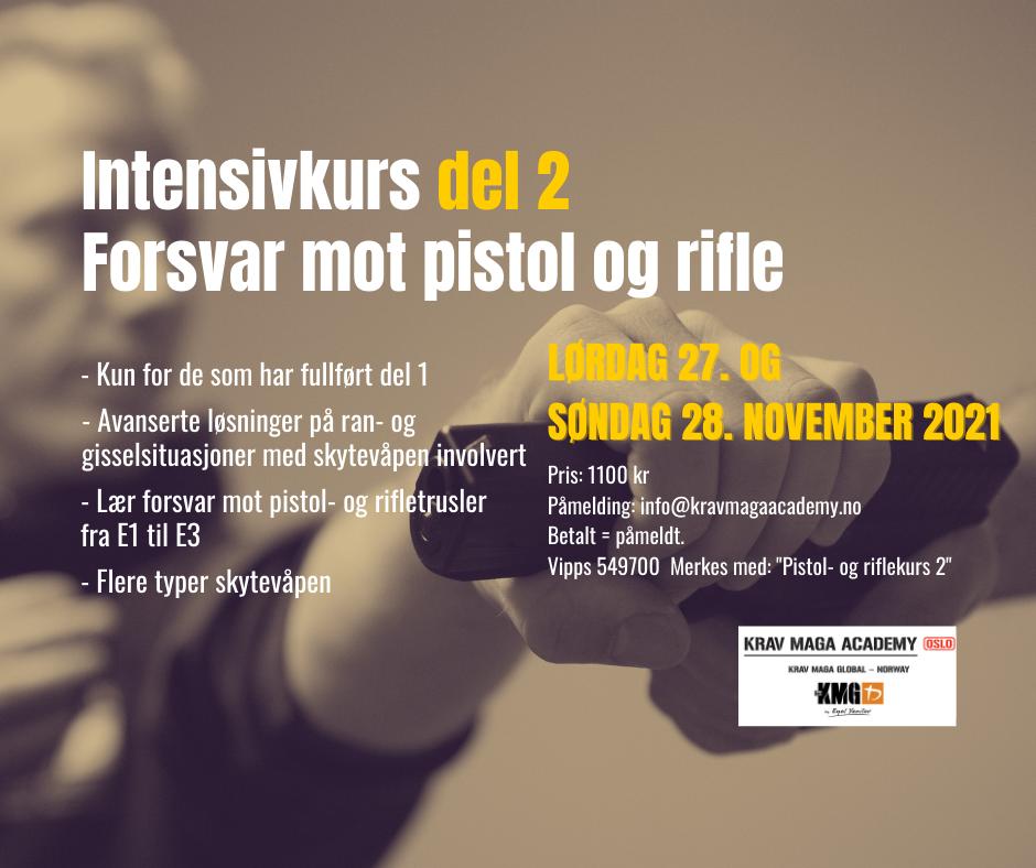 Pistol- og riflekurs ONLY PART 2