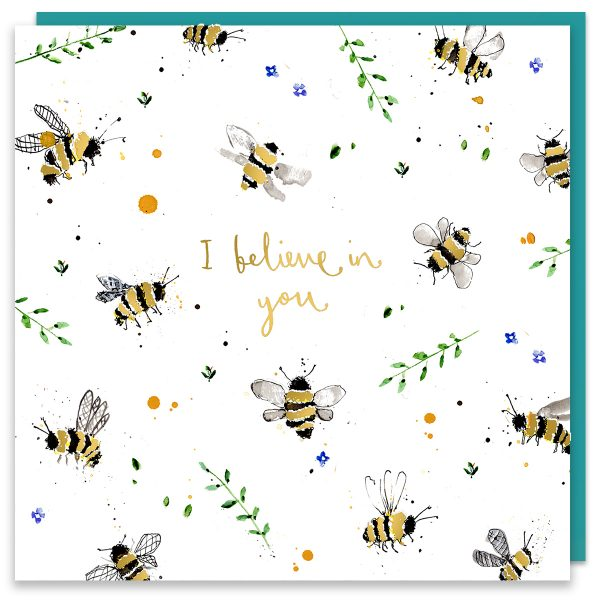 I Believe In You Bee Card