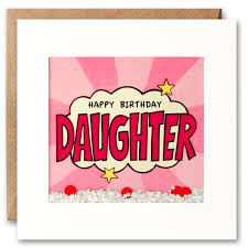 Shakies Happy Birthday Daughter Card
