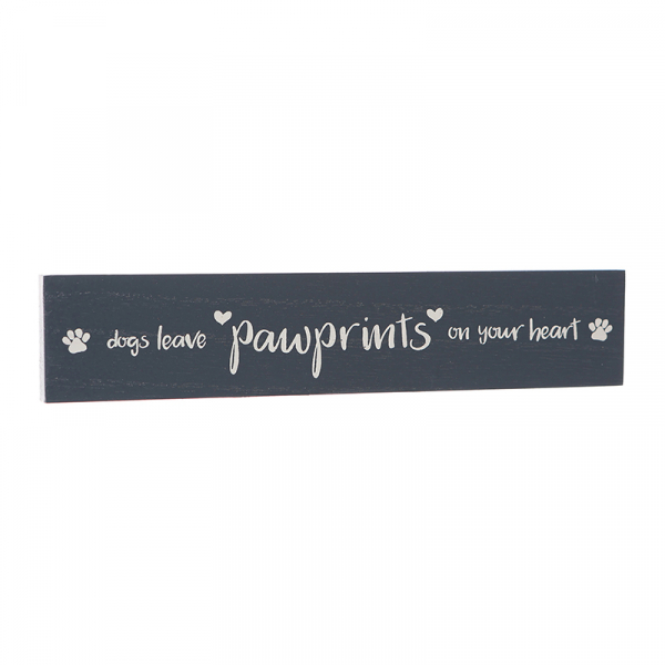 Wooden Block Sign Dogs Leave Pawprints