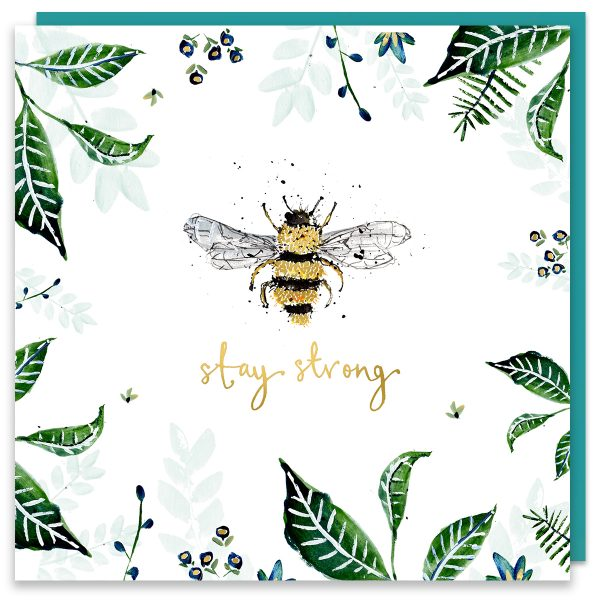 Stay Strong Bee Card