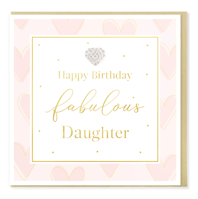 Hearts Designs Birthday Fabulous Daughter Card