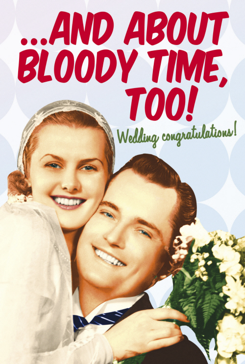 About Bloody Time Wedding Card