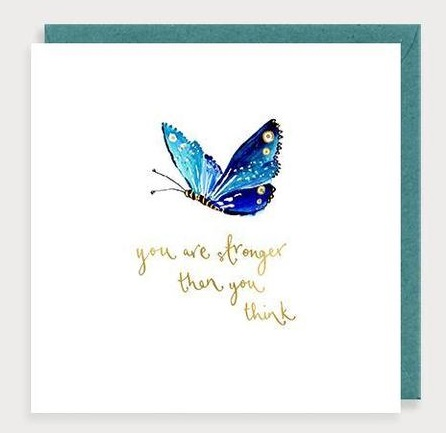 You Are Stronger Than You Think Butterfly Card