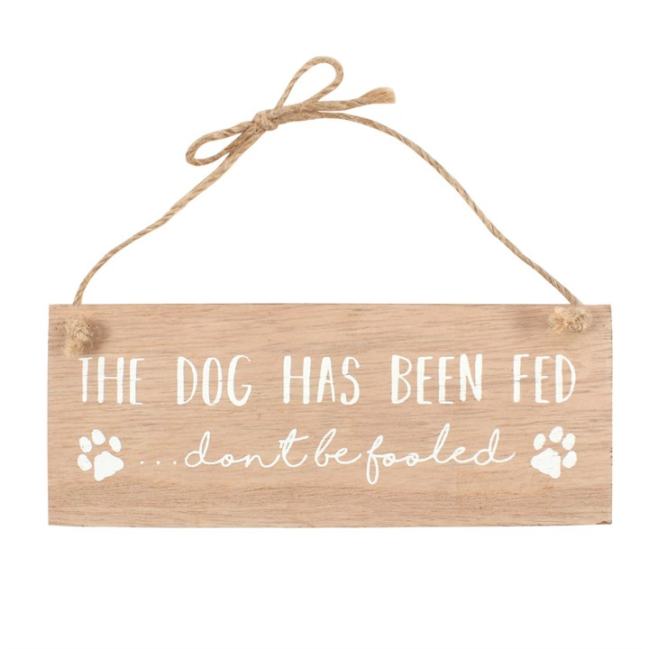 Dog Has Been Fed Reversible Sign