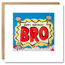 Shakies Happy Birthday Bro Card