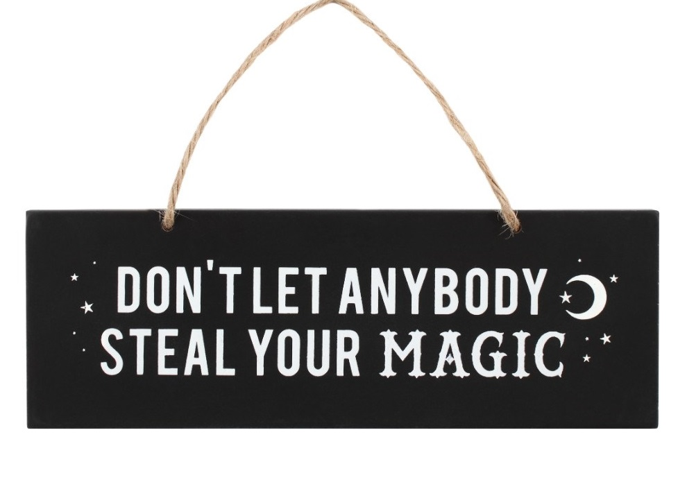 Black Magic Steal Your Magic sign