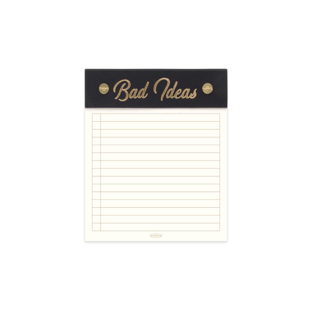 Bad Ideas Notepad