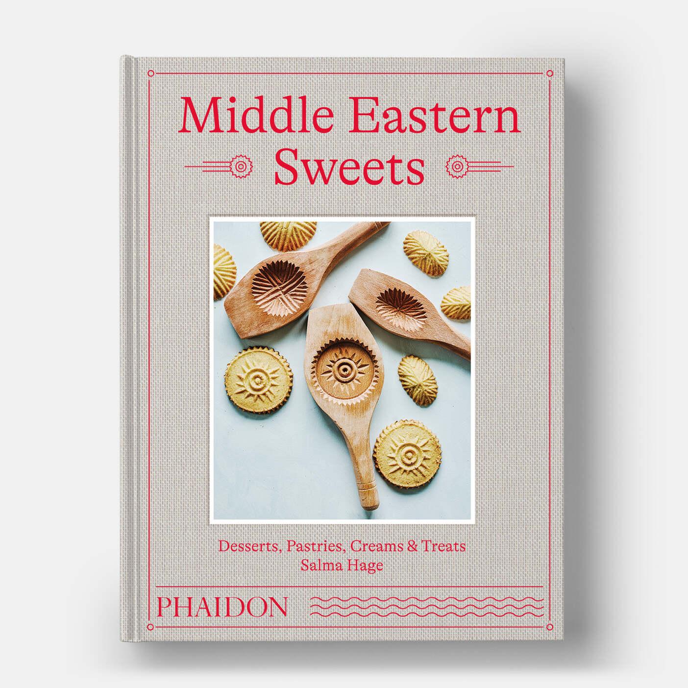 Middle Eastern Sweets - Salma Hage