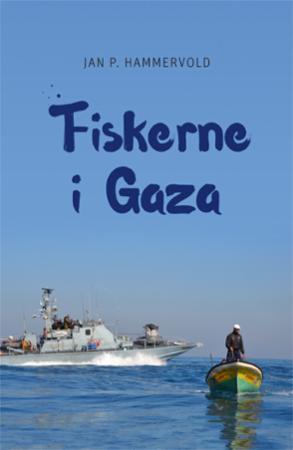 Fiskerne i Gaza - Jan P. Hammervold