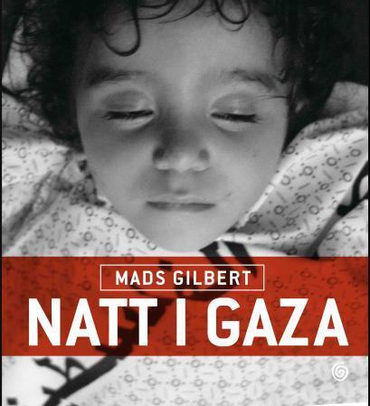 Natt i Gaza - Mads Gilbert