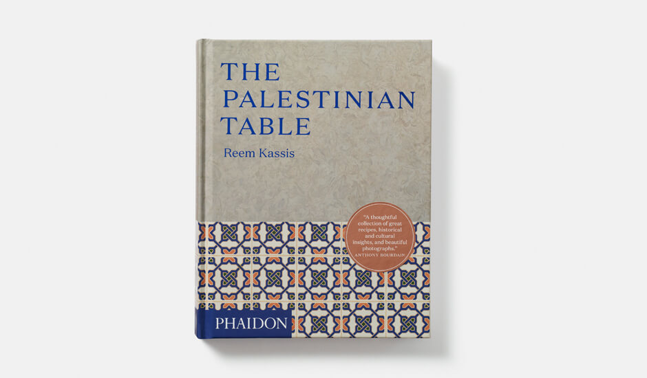 The Palestinian Table - Reem Kassis