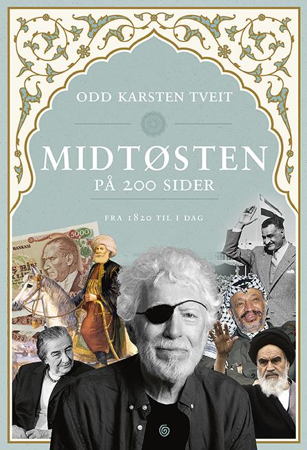 Midtøsten på 200 sider - Odd Karsten Tveit - innbundet