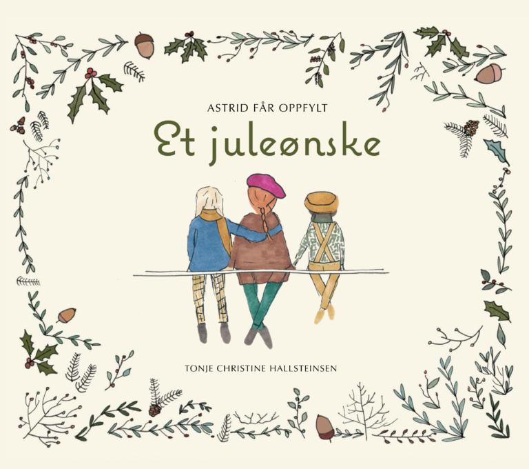 Et Juleønske av Tonje Hallsteinsen