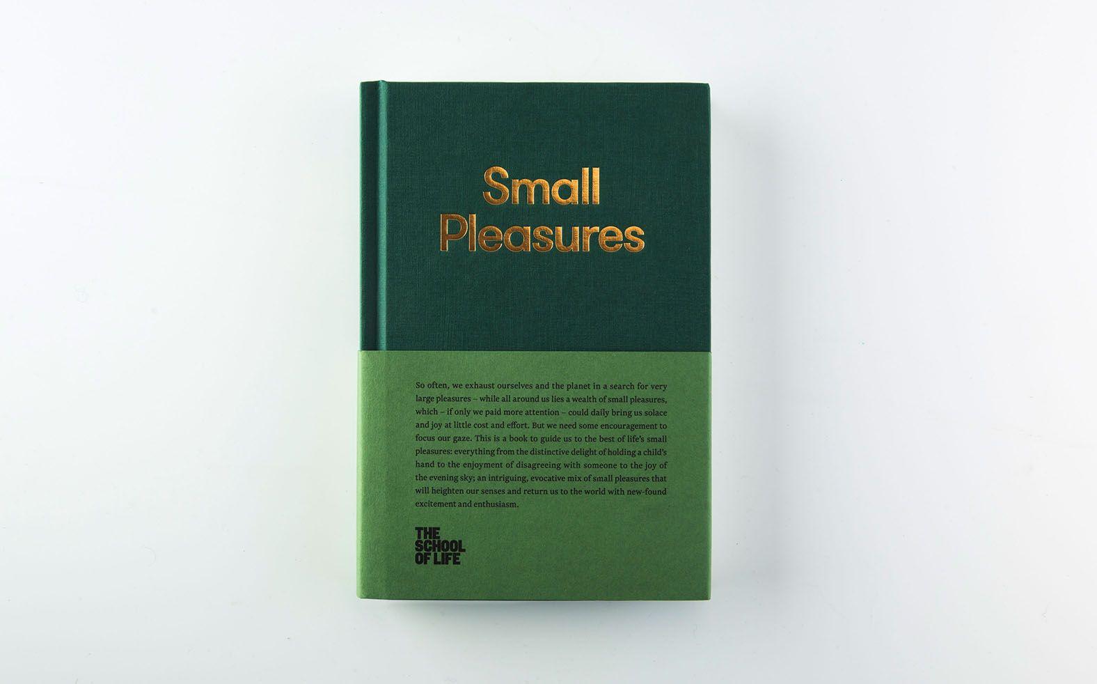 The School of Life - Small Pleasures