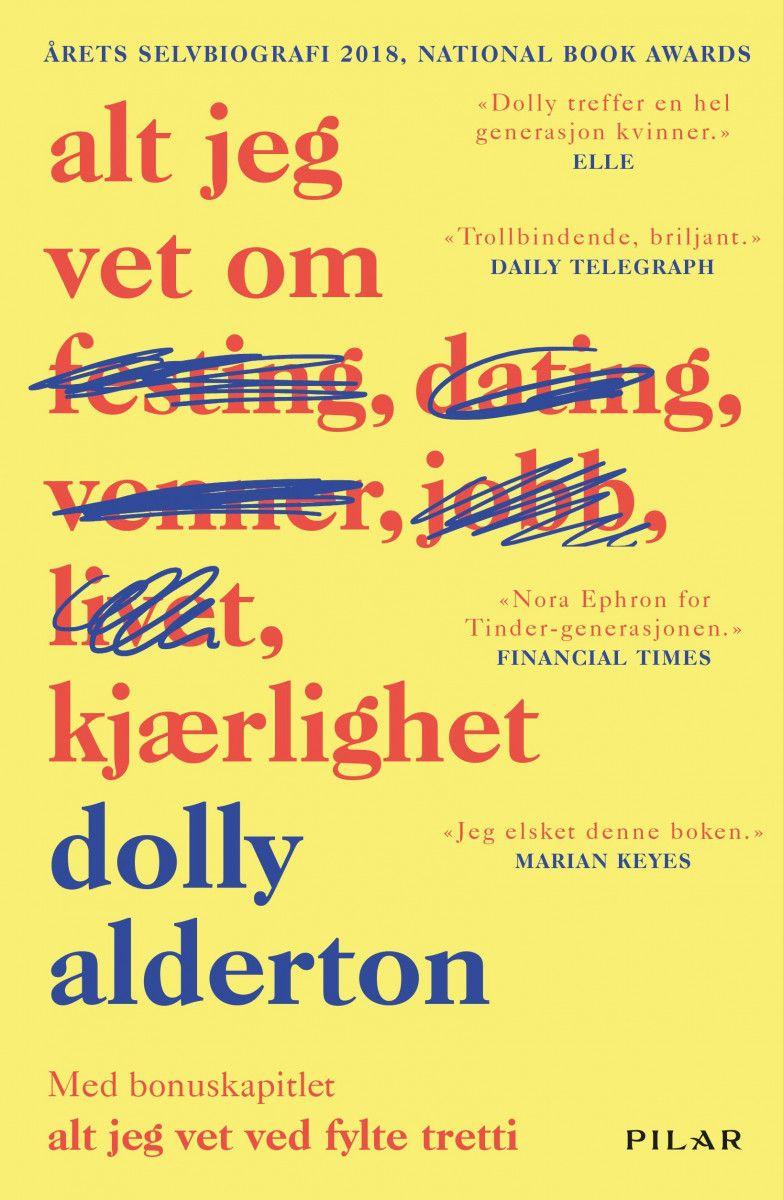 Dolly Alderton - Alt jeg vet om kjærlighet