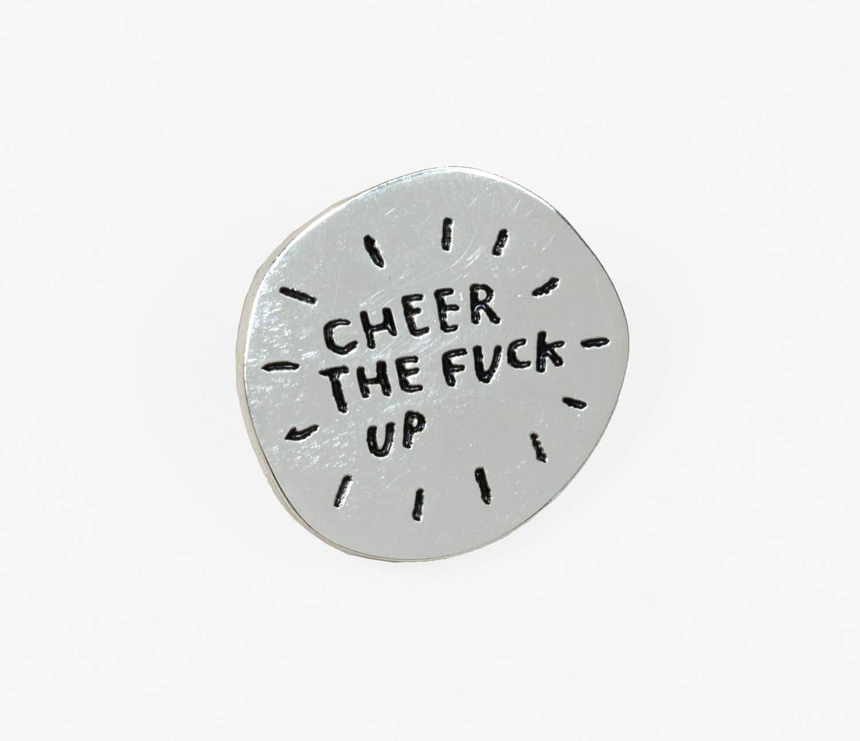 Adam J. Kurtz - Pin, Cheer the fuck up