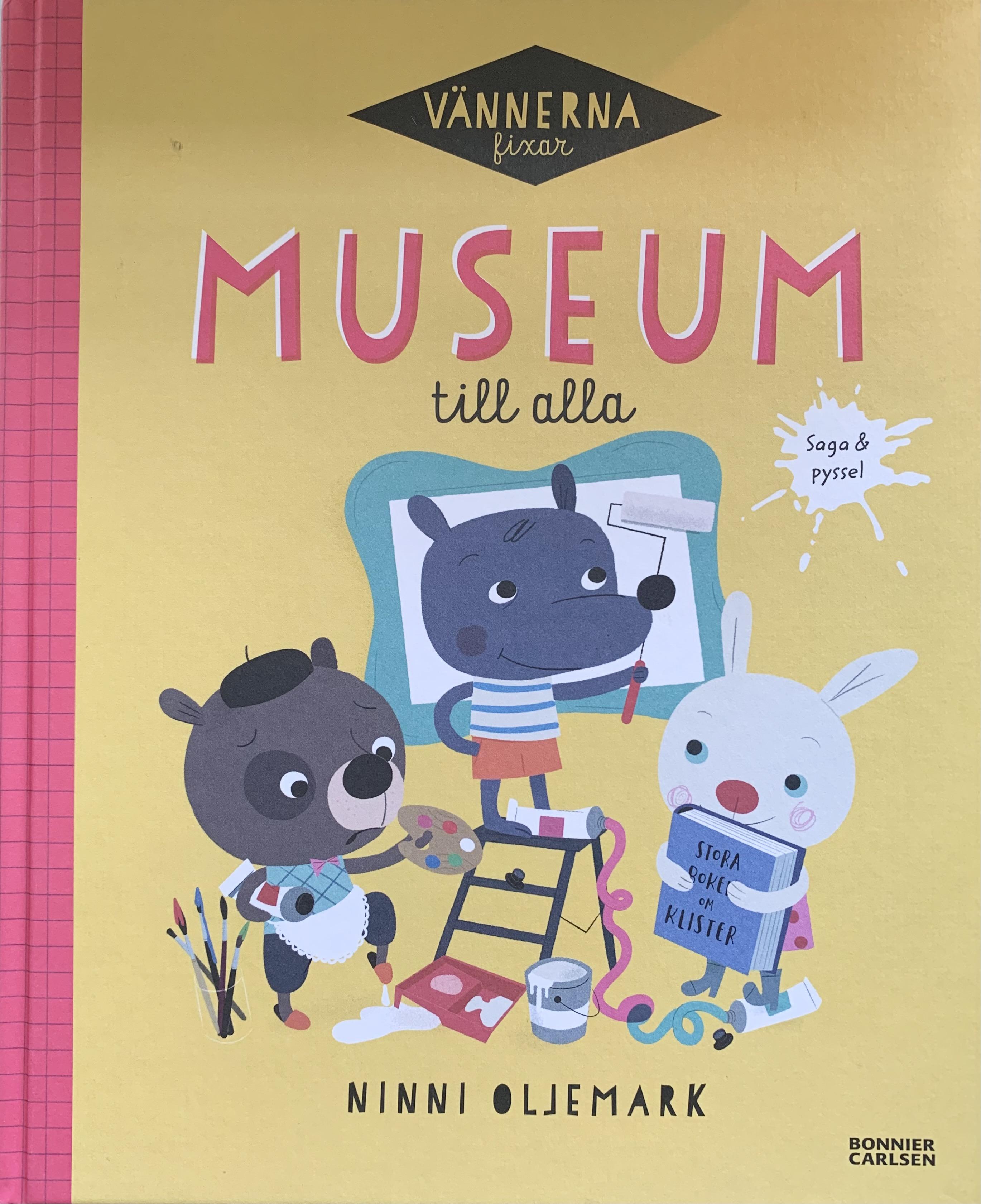Vännerna fixar museum till alla
