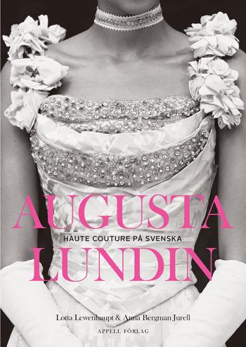 Augusta Lundin. Haute couture på Svenska