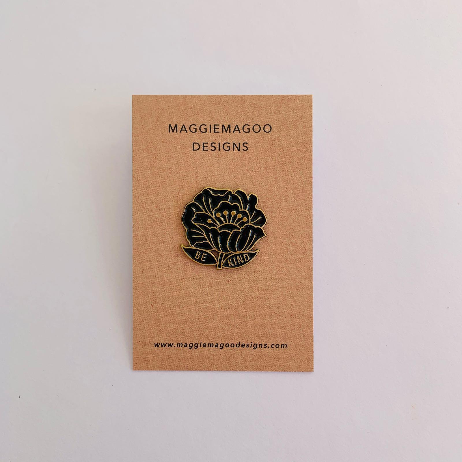 MaggieMagoo Designs - 'Be Kind' Pin Badge