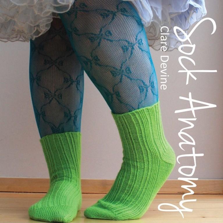 Sock Anatomy by Clare Devine WYS