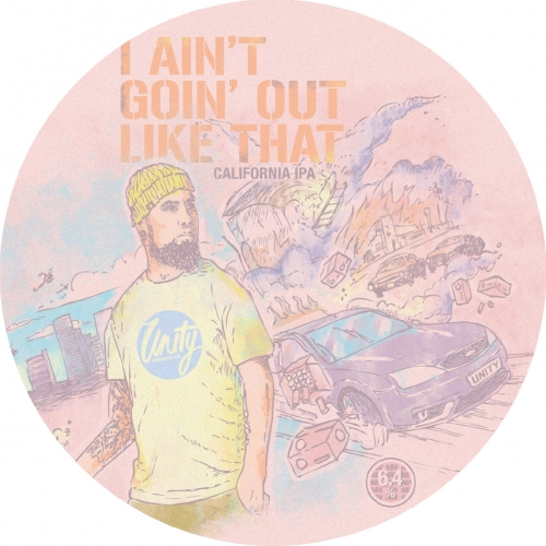 ON TAP Unity | I Ain't Goin' Out like That | California IPA 6.4% x 1 LITRE