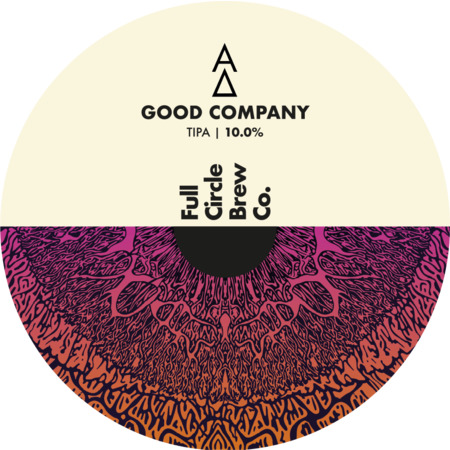 ON TAP Full Circle x Alpha Delta | Good Company | Triple IPA 9.5% 1x Litre