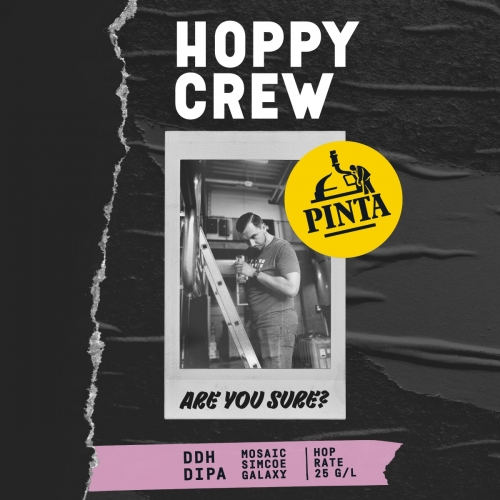 Browar PINTA | Hoppy Crew: Are You Sure? | New England DDH DIPA 8.1% 500ml