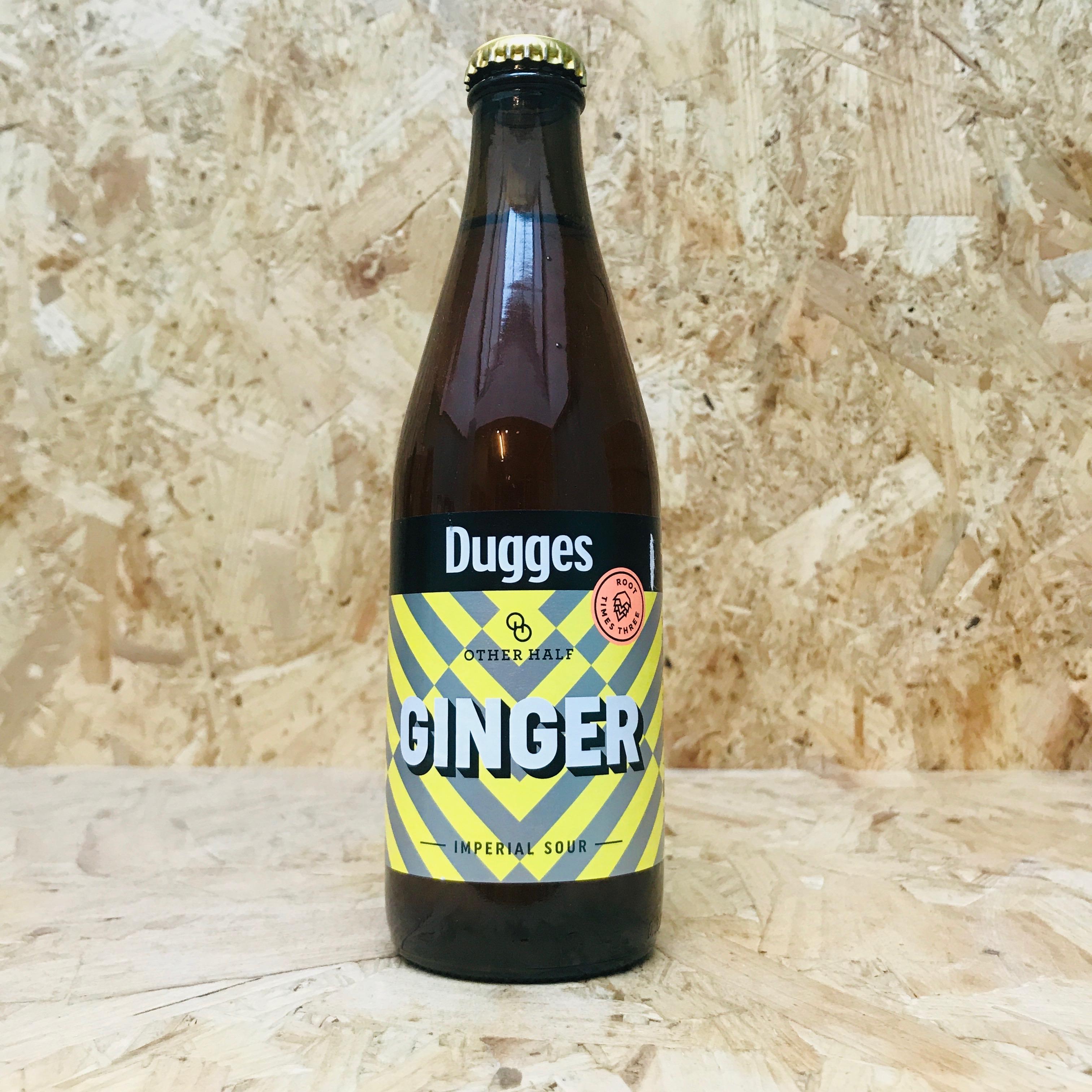 Dugges/Other Half -  Ginger