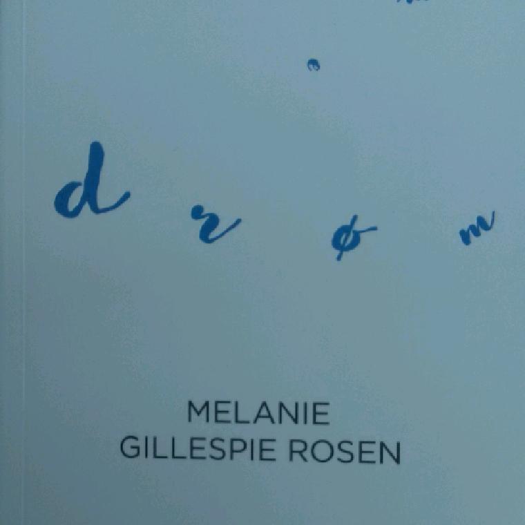 Drømme af Melanie Gillespie Rosen