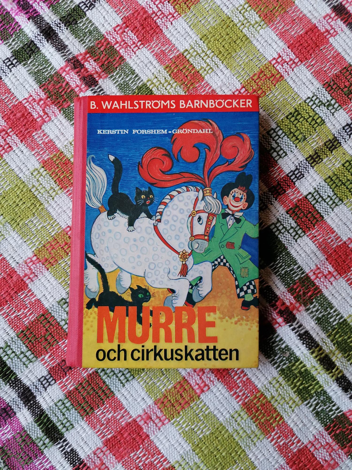 Murre och cirkuskatten av Kerstin Forshem-Gröndahl