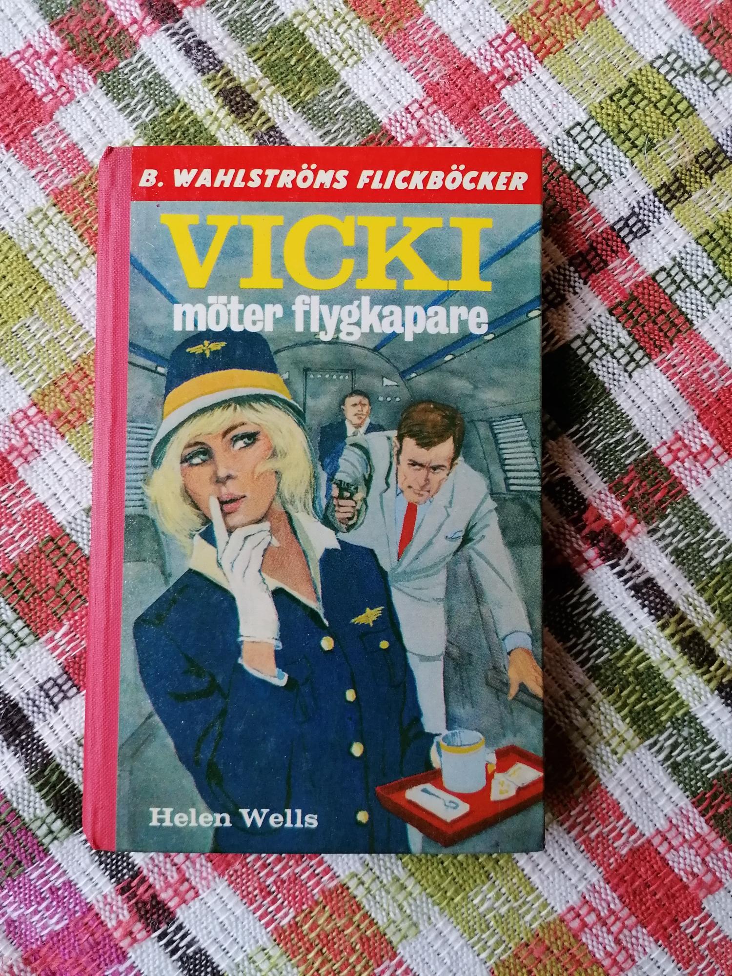 Vicki möter flygplanskaparna Helen Wells
