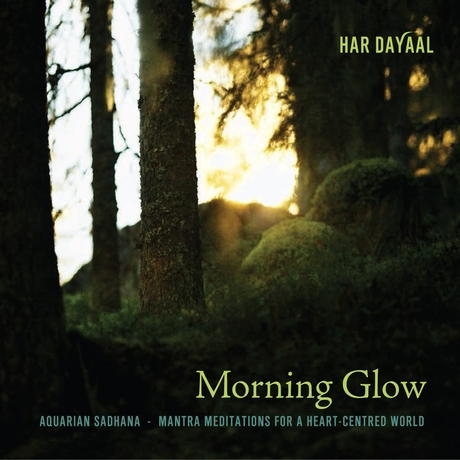"Har Dyal, ""Morning Glow"" CD"