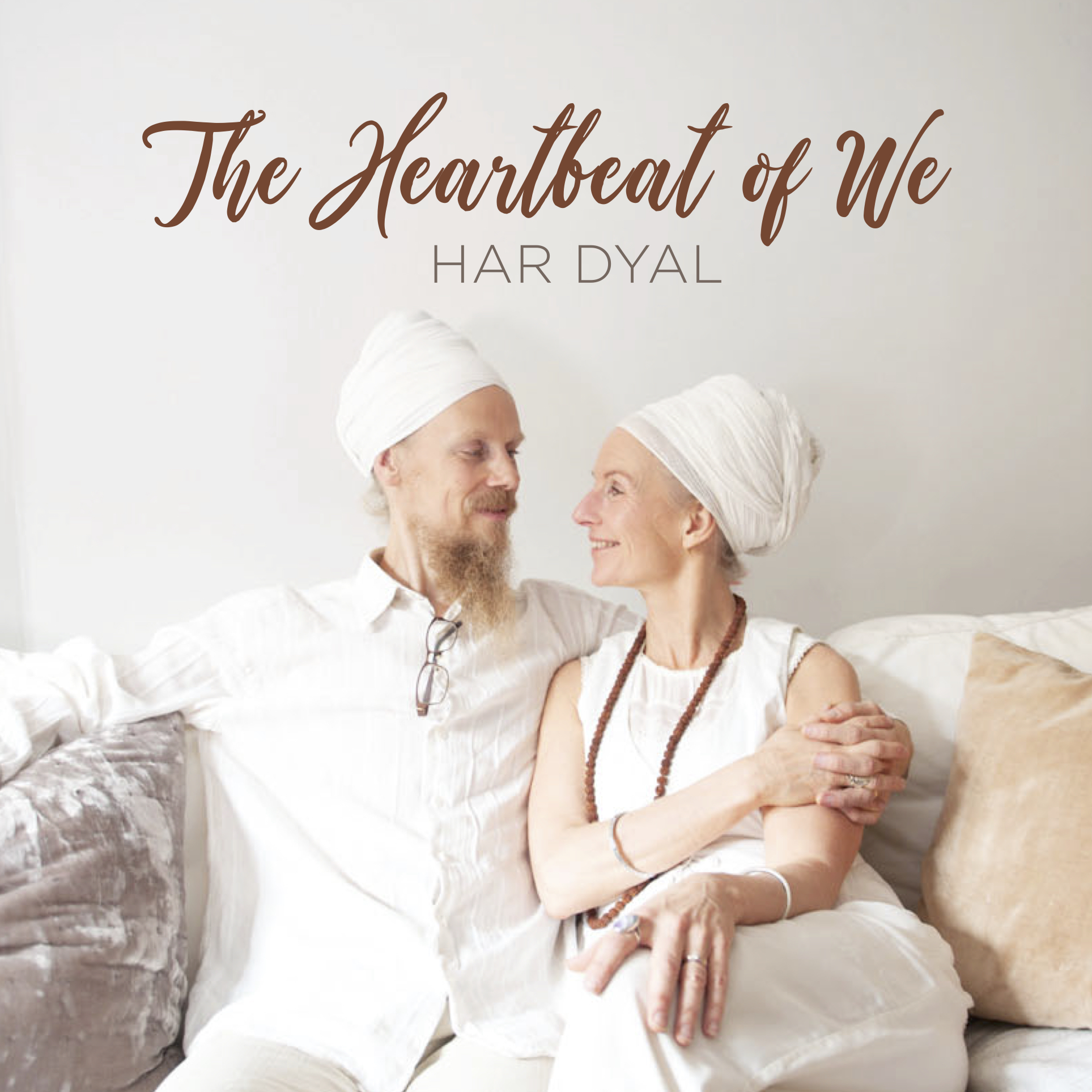 "Musik: HAR DYAL, ""The Heartbeat of We"""