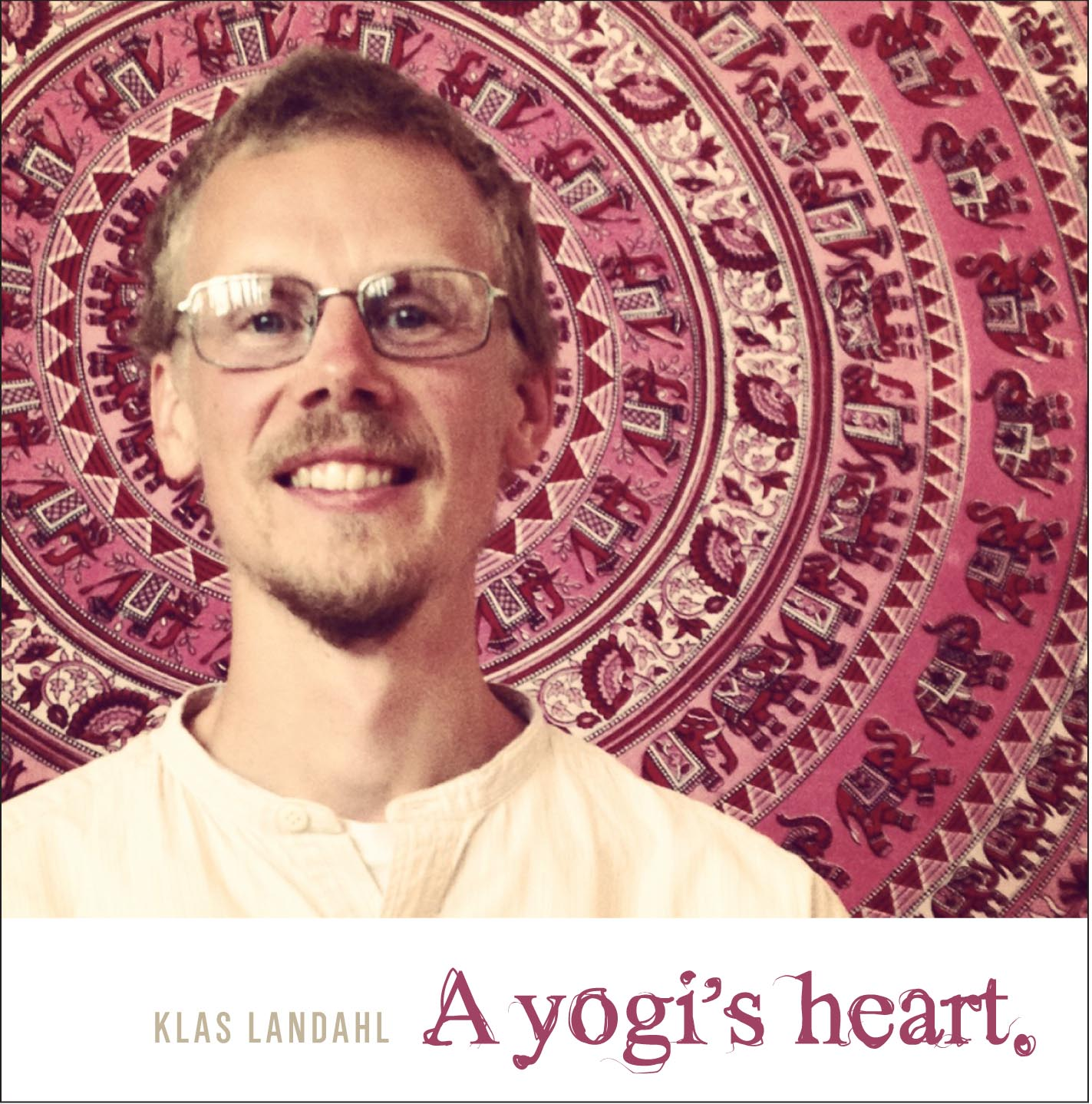 "Klas Landahl, ""A yogi's heart"" CD"