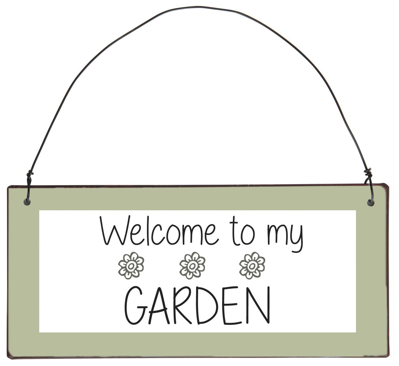 Skylt, welcome to my garden, IB Laursen