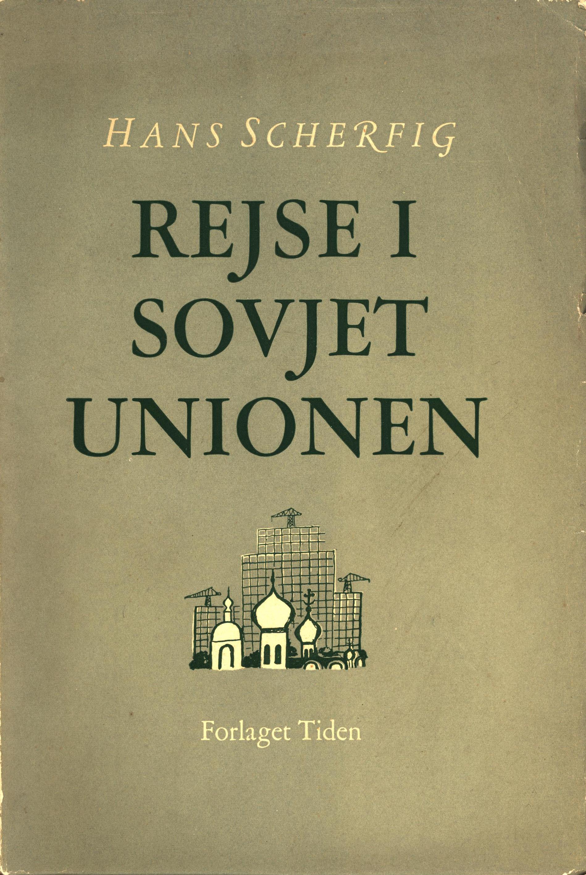 Hans Scherfig: Rejse i Sovjetunionen