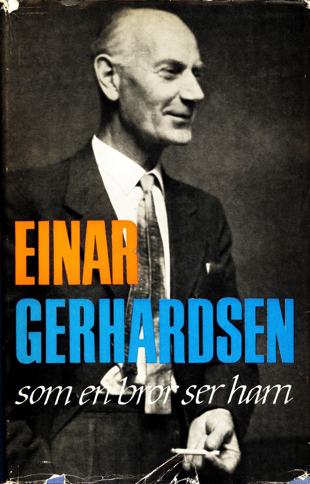Rolf Gerhardsen: Einar Gerhardsen som en bror ser ham