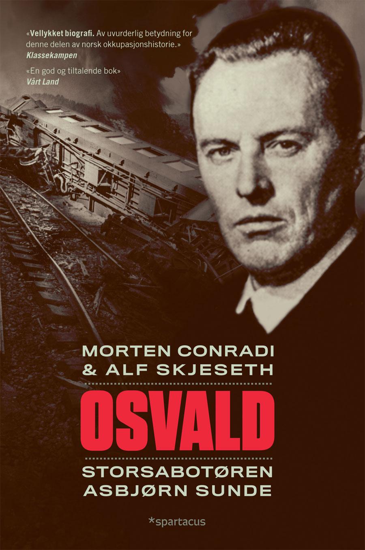 Morten Conradi, Alf Skjeseth: Osvald - Storsabotøren Asbjørn Sunde