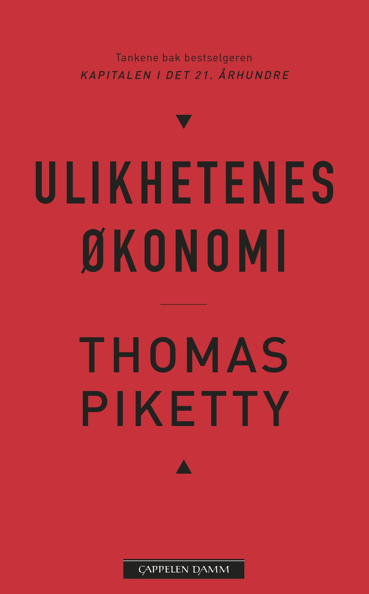 Thomas Piketty: Ulikhetens økonomi