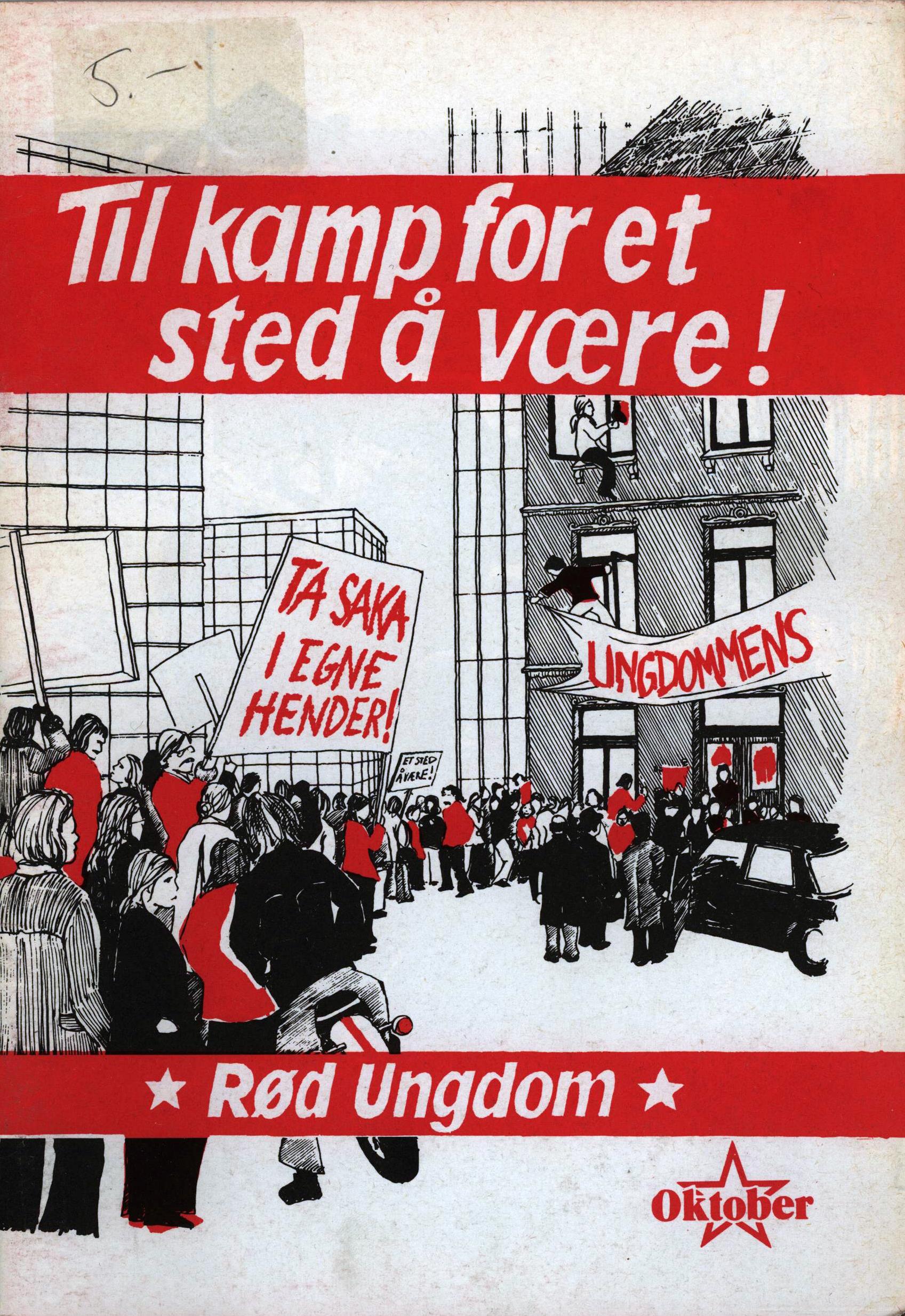 Rød Ungdom: Til kamp for et sted å være