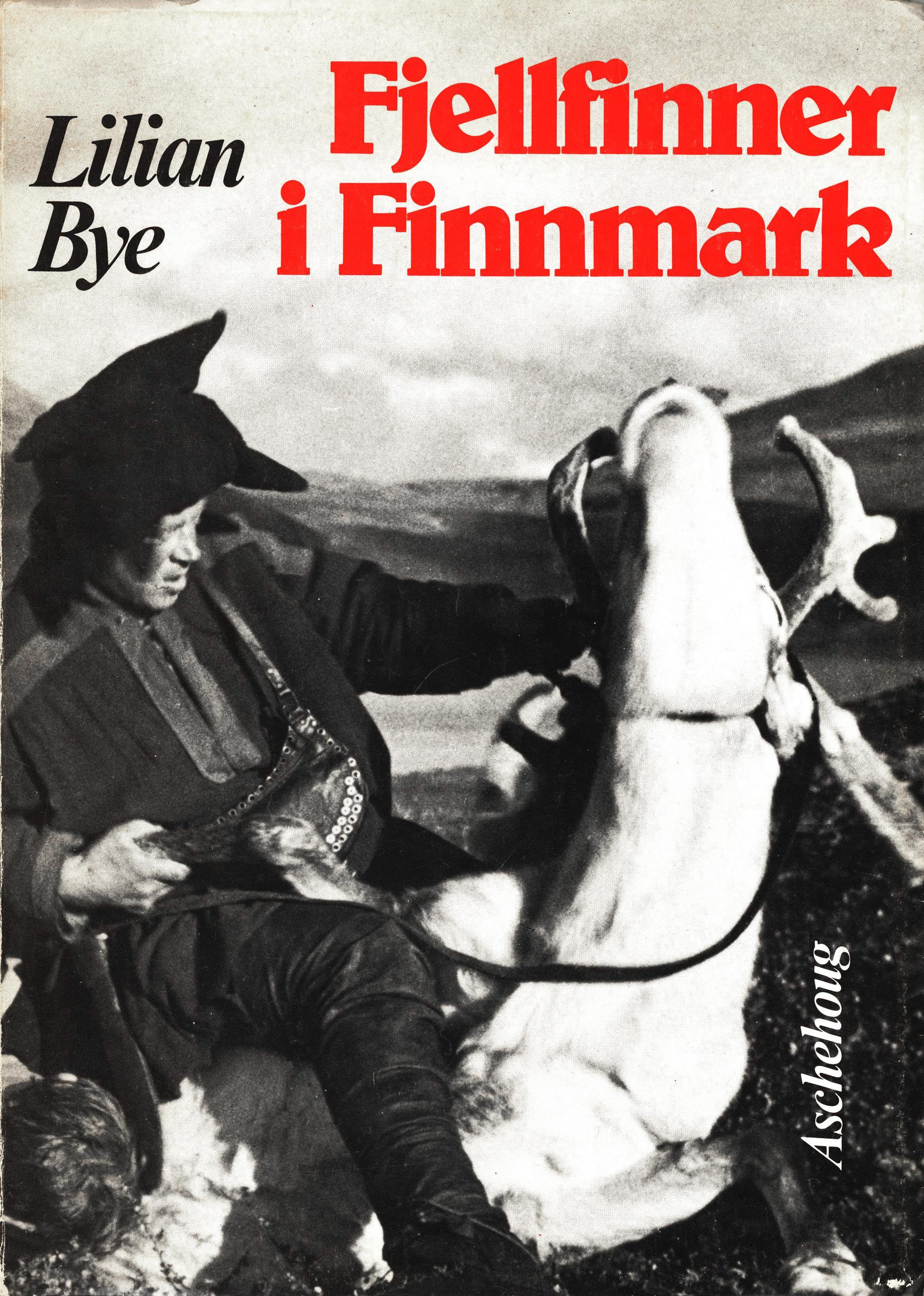 Lillian Bye: Fjellfinner i Finnmark