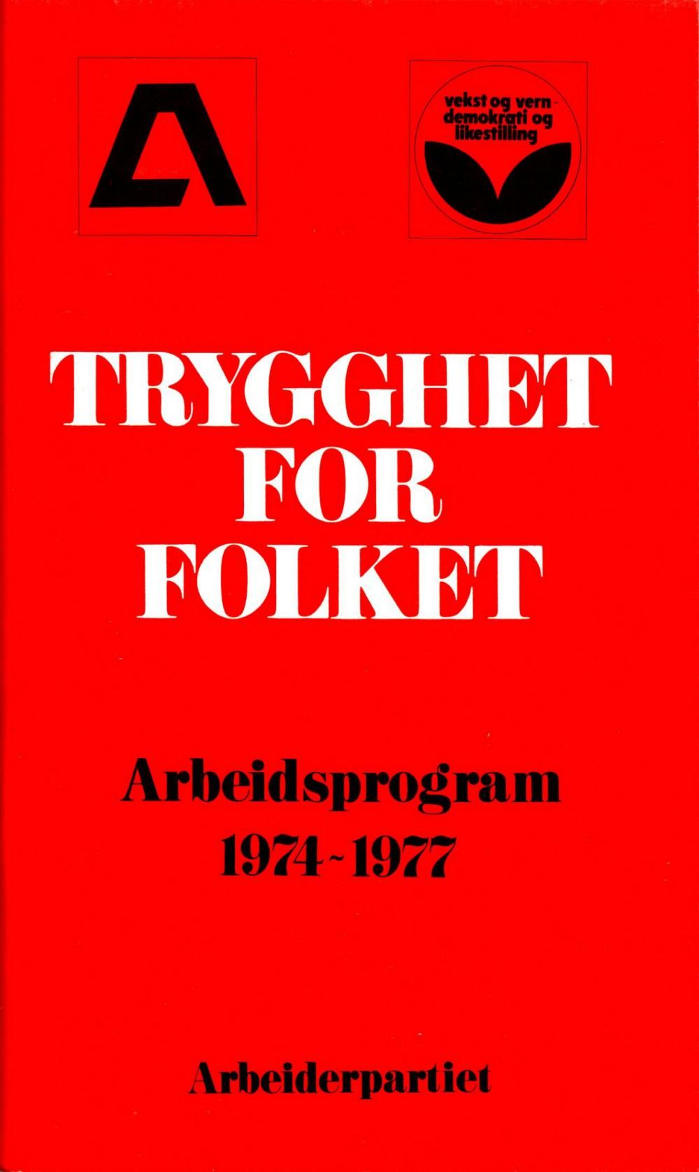 Trygghet for folket - Arbeiderpartiets arbeidsprogram 1974-1977