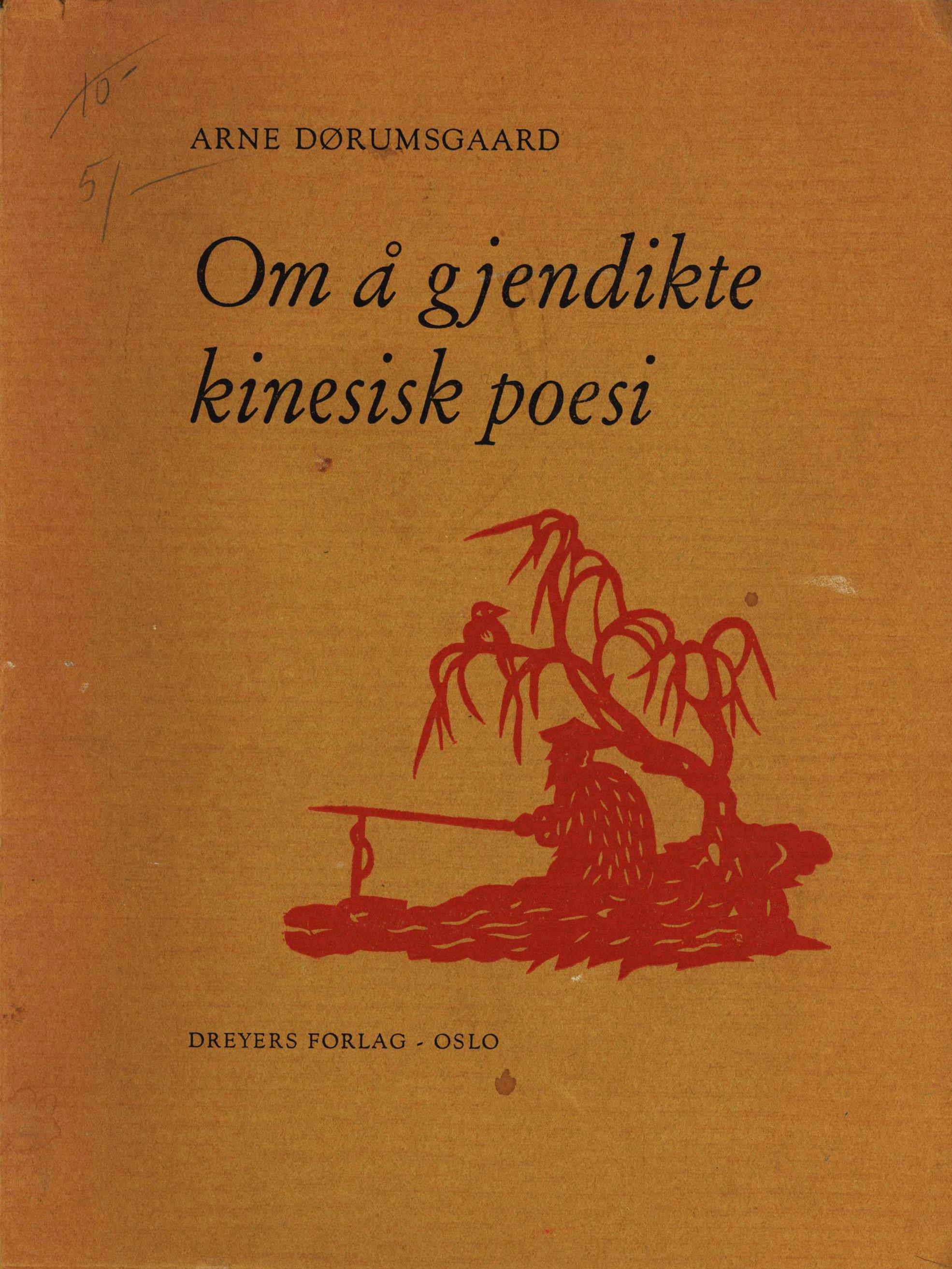 Arne Dørumsgaard: Om å gjendikte kinesisk filosofi