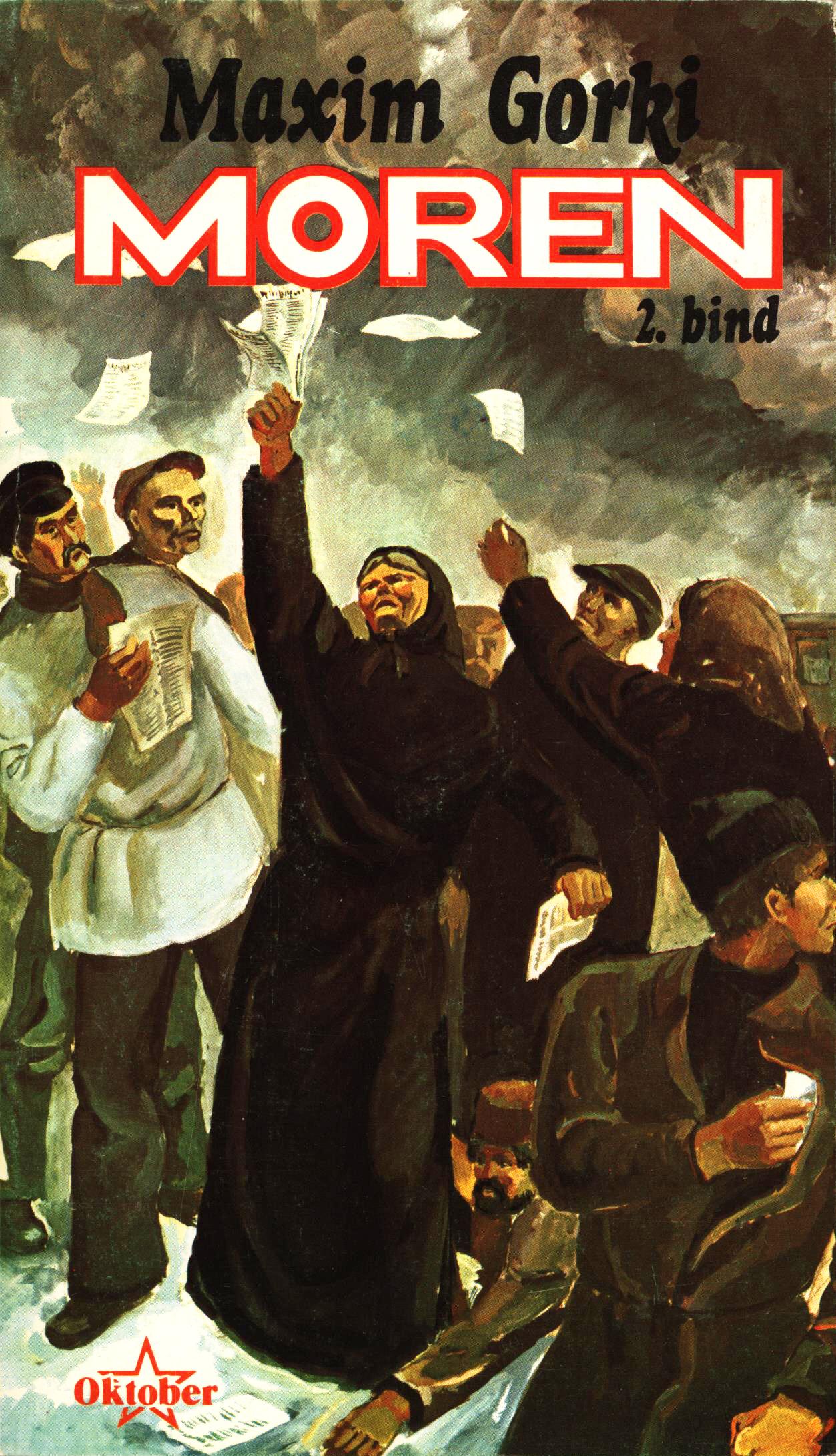 Maxim Gorki: Moren - Bind I-II